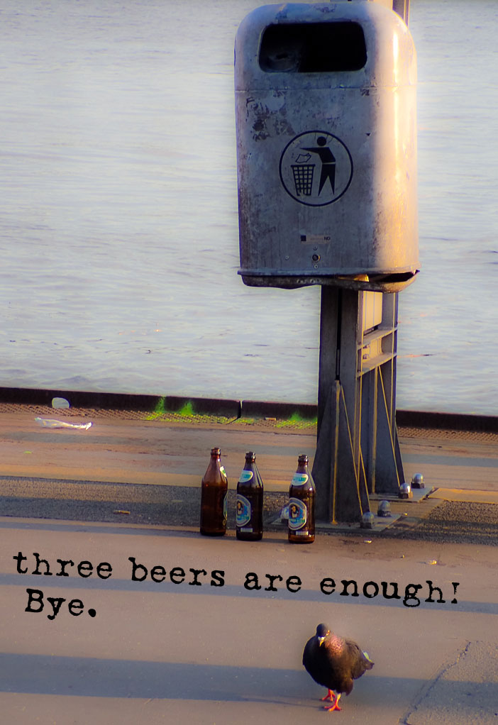 three beers are enough! Bye. | greenyoghurt.fotografi